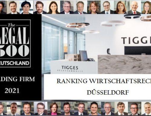 TIGGES von Legal 500 als führende Kanzlei im Bereich Wirtschaftsrecht für die Region Düsseldorf ausgezeichnet